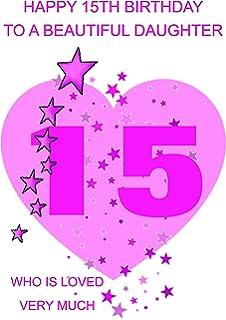 Daughter 15 Birthday Card