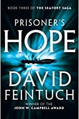 Prisoner's Hope (The Seafort Saga Book 3) Kindle Edition