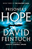 Prisoner's Hope (The Seafort Saga Book 3)