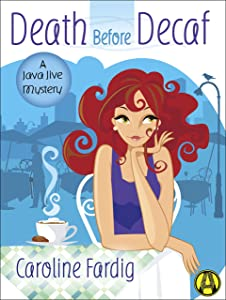 Death Before Decaf: A Java Jive Mystery