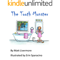The Tooth Monster: A Mac Bruncle Tale (Mac Bruncle Tales Book 1) (English Edition)
