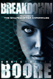 Breakdown: Featured in The Shapeshifter Chronicles