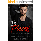 In Pieces: A Dark High School Bully Romance (A Black Falls High Novel Book 3)