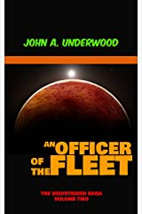 An Officer of the Fleet (The Voidstrider Saga Book 2) Kindle Edition