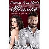 Illusion: Erotic Romance Book 2 (Intuition Series)