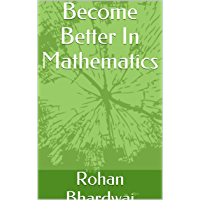 Become Better In Mathematics (English Edition)