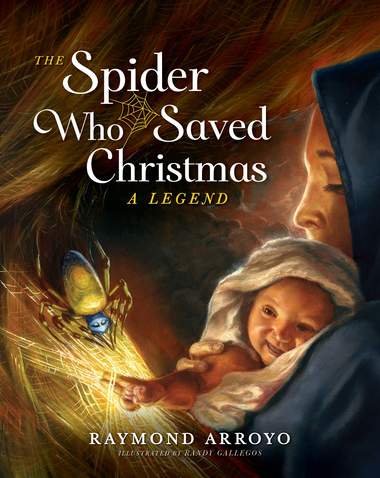 "Raymond Arroyo Brings Christmas Legend Back to Life in New Children's Book, ""The Spider Who Saved Christmas"""