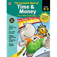 Carson Dellosa Complete Book of Time and Money Workbook for Kids—Grades K-3 Adding, Subtracting, Comparing Money, Making…