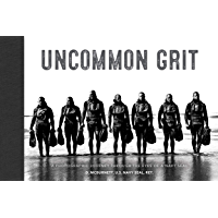Uncommon Grit: A Photographic Journey Through Navy SEAL Training book cover