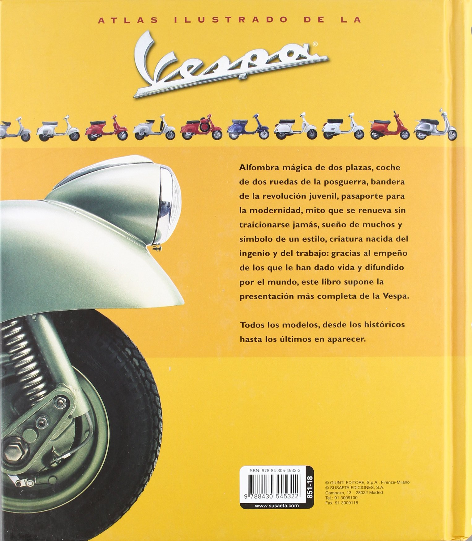 Atlas ilustrado de la Vespa / Illustrated Atlas of the Vespa (Spanish Edition): EQUIPO SUSAETA: 9788430545322: Amazon.com: Books