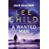 A Wanted Man (Jack Reacher, Book 17)