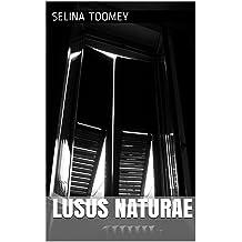 Lusus Naturae (Erotic Chaos)