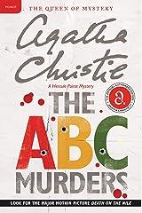 The ABC Murders: A Hercule Poirot Mystery (Hercule Poirot series Book 13) Kindle Edition