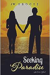Seeking Paradise: A Paradise Series Prequel (The Paradise Series Book 0) Kindle Edition