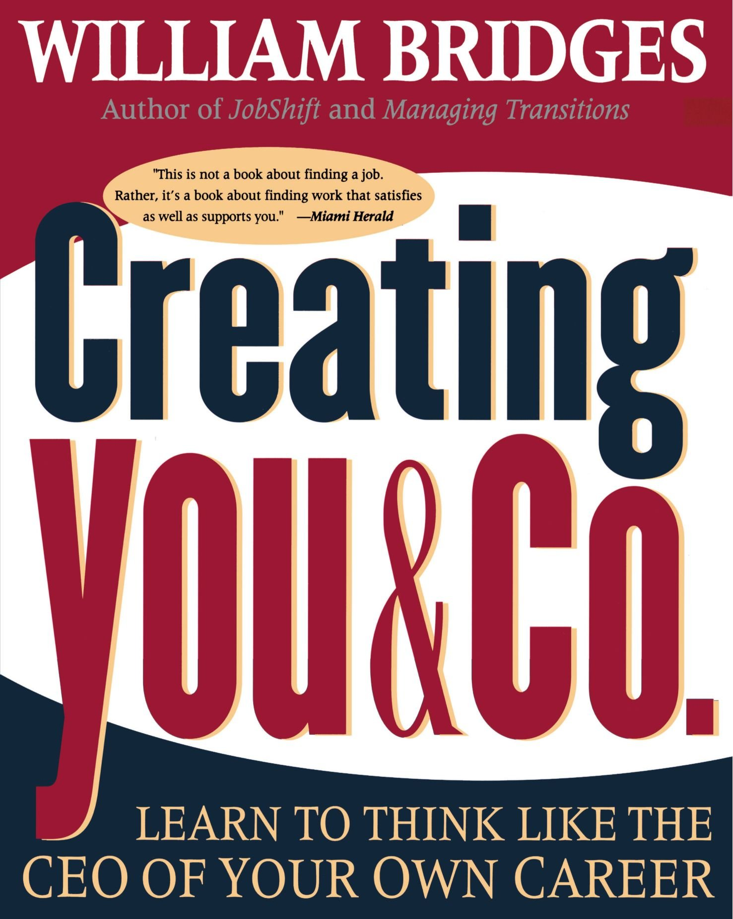 creating you co learn to think like the ceo of your own career learn to think like the ceo of your own career william bridges 9780738200323 com books