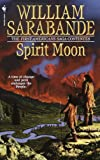 Spirit Moon: The First Americans Series (First Americans Saga)