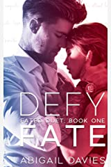 Defy Fate: (Cade & Aria: Easton Family Saga) (Fated Duet Book 1) Kindle Edition