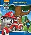Paw Patrol - La Pat' Patrouille / Super pompier