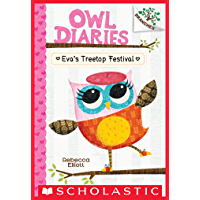 Eva's Treetop Festival: A Branches Book (Owl Diaries #1) (English Edition)