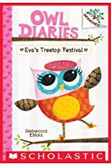 Eva's Treetop Festival: A Branches Book (Owl Diaries #1) Kindle Edition