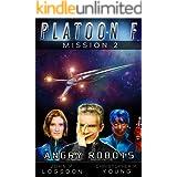 Angry Robots: 2.0 (Platoon F Book 2)