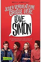 Love, Simon (Nur drei Worte – Love, Simon) (German Edition) Kindle Edition