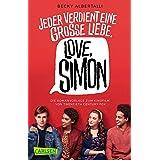 Love, Simon (Nur drei Worte – Love, Simon): Die romantischen Wirren der ersten großen Liebe! (German Edition)