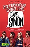 Love, Simon (Nur drei Worte – Love, Simon) (German Edition)