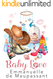 Baby Love: a delicious romantic comedy, set in British Cornwall