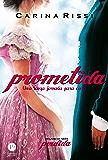 Prometida - Perdida - vol. 4: Uma longa jornada para casa