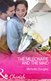 The Millionaire and the Maid (Mills & Boon Cherish)