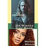 Oz Drakos: He Wants Her Back
