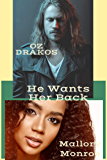 Oz Drakos: He Wants Her Back
