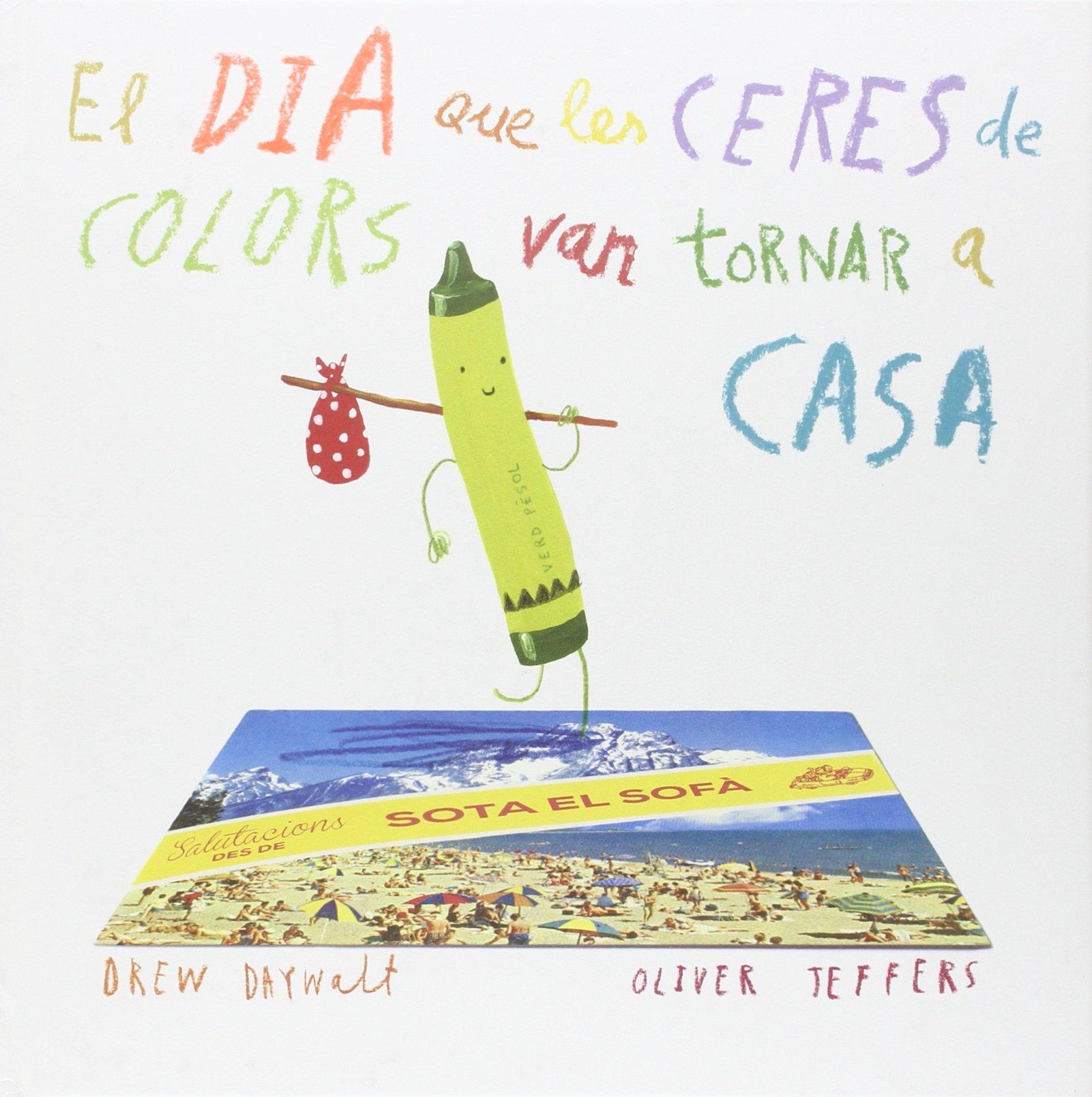 El dia que les ceres de colors van tornar a casa (Álbums Locomotora) pdf epub