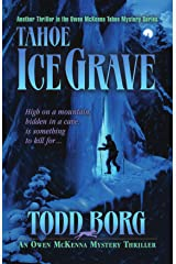 Tahoe Ice Grave (An Owen McKenna Mystery Thriller Book 3) Kindle Edition