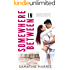 Somewhere In Between (Madison Square Series Book 1)