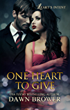 One Heart to Give (Heart's Intent Book 1)