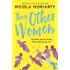 Those Other Women: from the best-selling author of The Fifth Letter