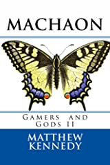 MACHAON: Gamers and Gods II Kindle Edition