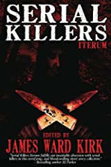 Serial Killers Iterum Kindle Edition