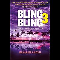 Toen was er nog maar één (Bling Bling Book 3)