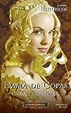 Dama de Copas: Harlequin Históricos - ed.96 (As Irmãs Copeland Livro 1)