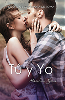 Bajo el cielo púrpura de Roma: Tú y Yo (BCPR) (Spanish Edition