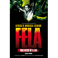 Fela: This Bitch of A Life book cover