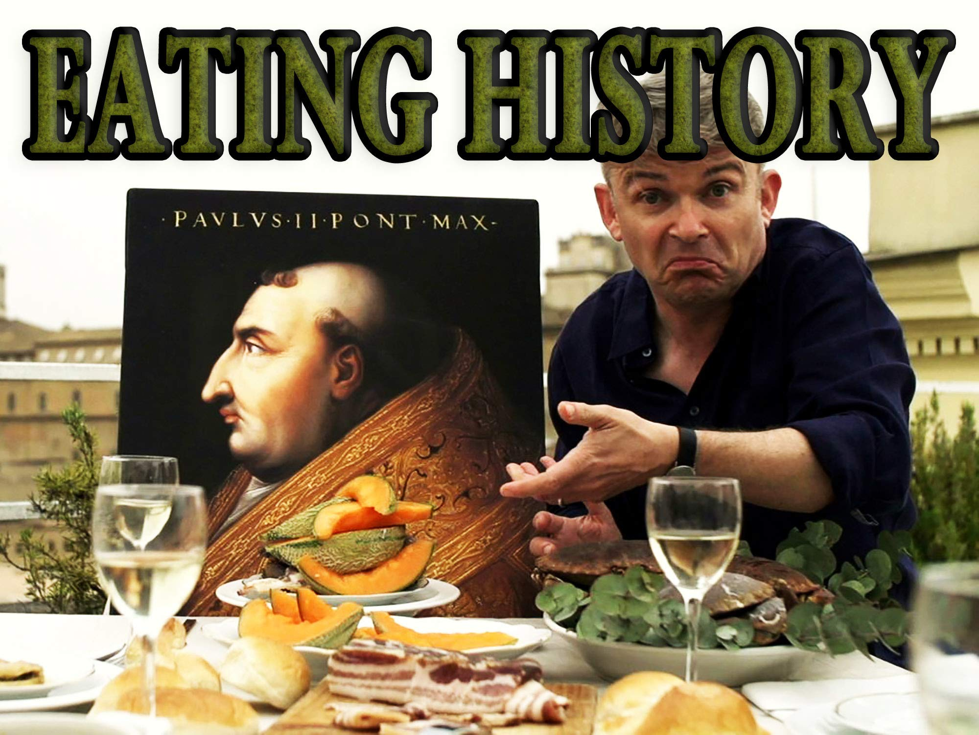 Eating History - The Story Of Italy On A Plate on Amazon Prime Video UK