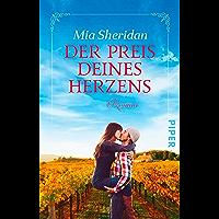 Der Preis deines Herzens: Roman (German Edition)