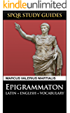Martial: Epigrams in Latin + English (SPQR Study Guides Book 14)