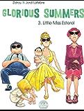 Glorious Summers 3. Little Miss Esterel