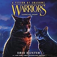 Darkest Night: Warriors: A Vision of Shadows, Book 4