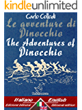 Le avventure di Pinocchio (Storia di un burattino) – The Adventures of Pinocchio (The Tale of a Puppet): Bilingual parallel text - Bilingue con testo a ... Inglese (Dual Language Easy Reader Vol. 34)